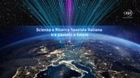 Scienza e Ricerca spaziale italiana tra passato e futuro
